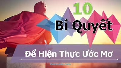 10 bí quyết để hiện thực ước mơ