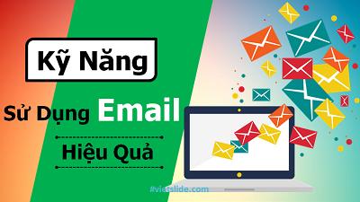 Kỹ năng sử dụng email hiệu quả